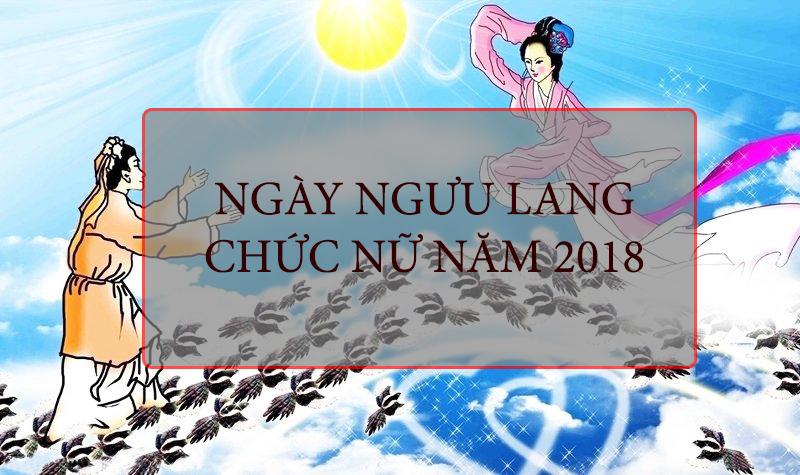 Ngày Ngưu Lang Chức Nữ 2018